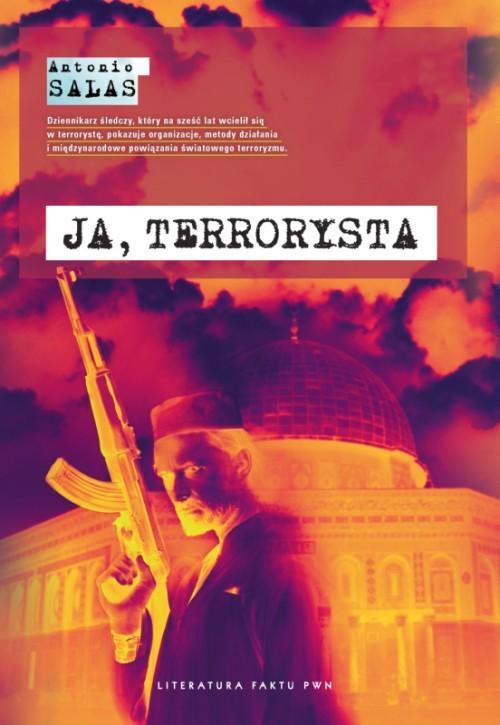 Ja, terrorysta Salas Antonio