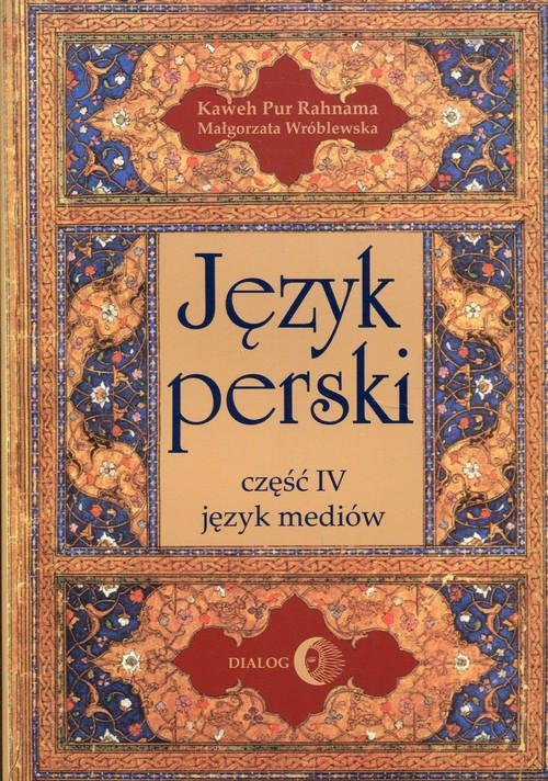 Język perski Część IV język mediów Pur Rahnama Kaw