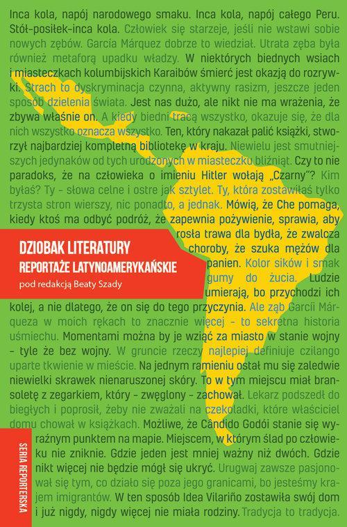 Dziobak literatury Reportaże latynoamerykańskie