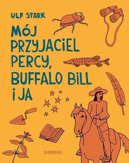 Mój przyjaciel Percy Buffalo Bill i ja Ulf Stark