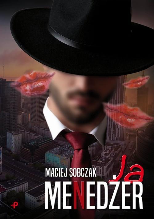 Ja menedżer Maciej Sobczak