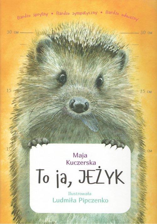 To ja Jeżyk Maja Kuczerska