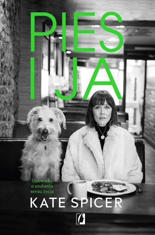 Pies i ja Kate Spicer