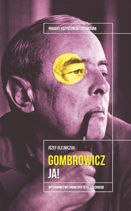 Gombrowicz Ja! Józef Olejniczak
