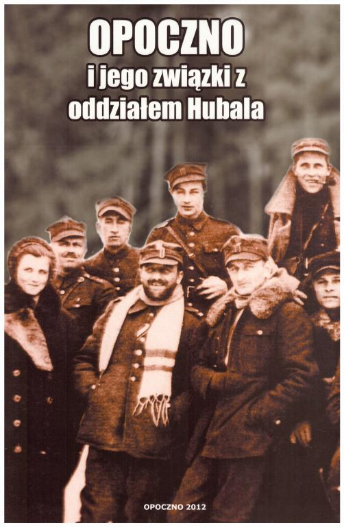 Opoczno Hubal Major Хенрик Добжаньски