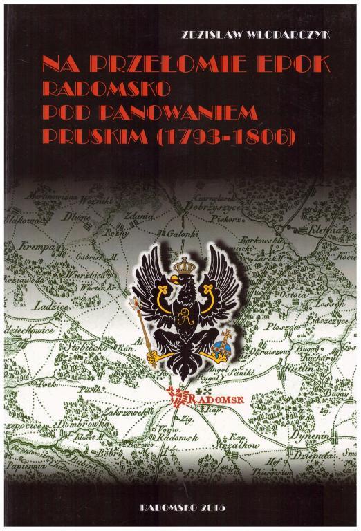 Радомско на рубеже эпох 1793-1806 гг., Прусский раздел