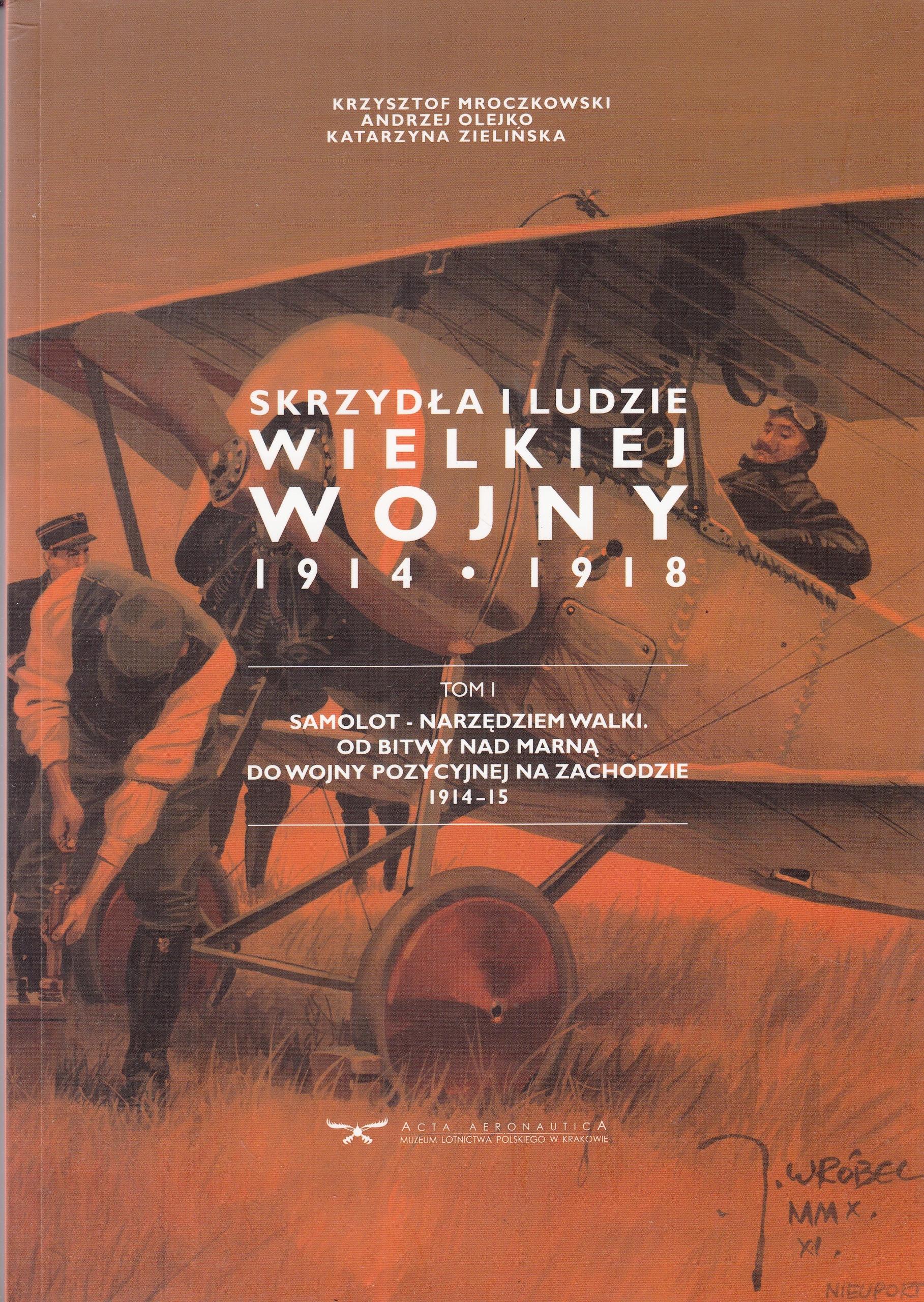 Skrzydła i ludzie Wielkiej Wojny Lotnictwo IWS