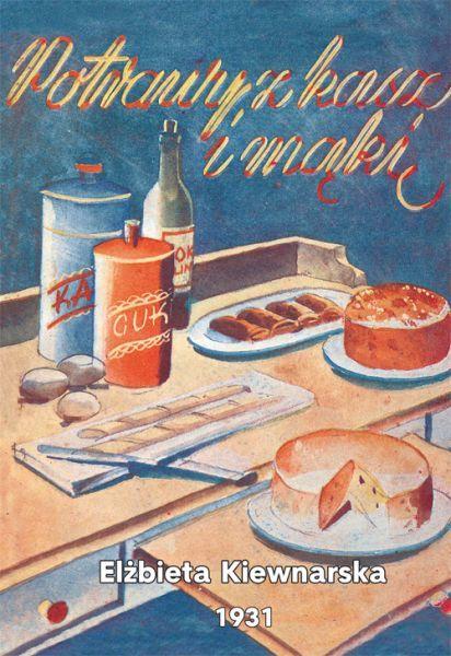 Item Dishes from cereals and flour - Kiewnarska, reprint, 1931