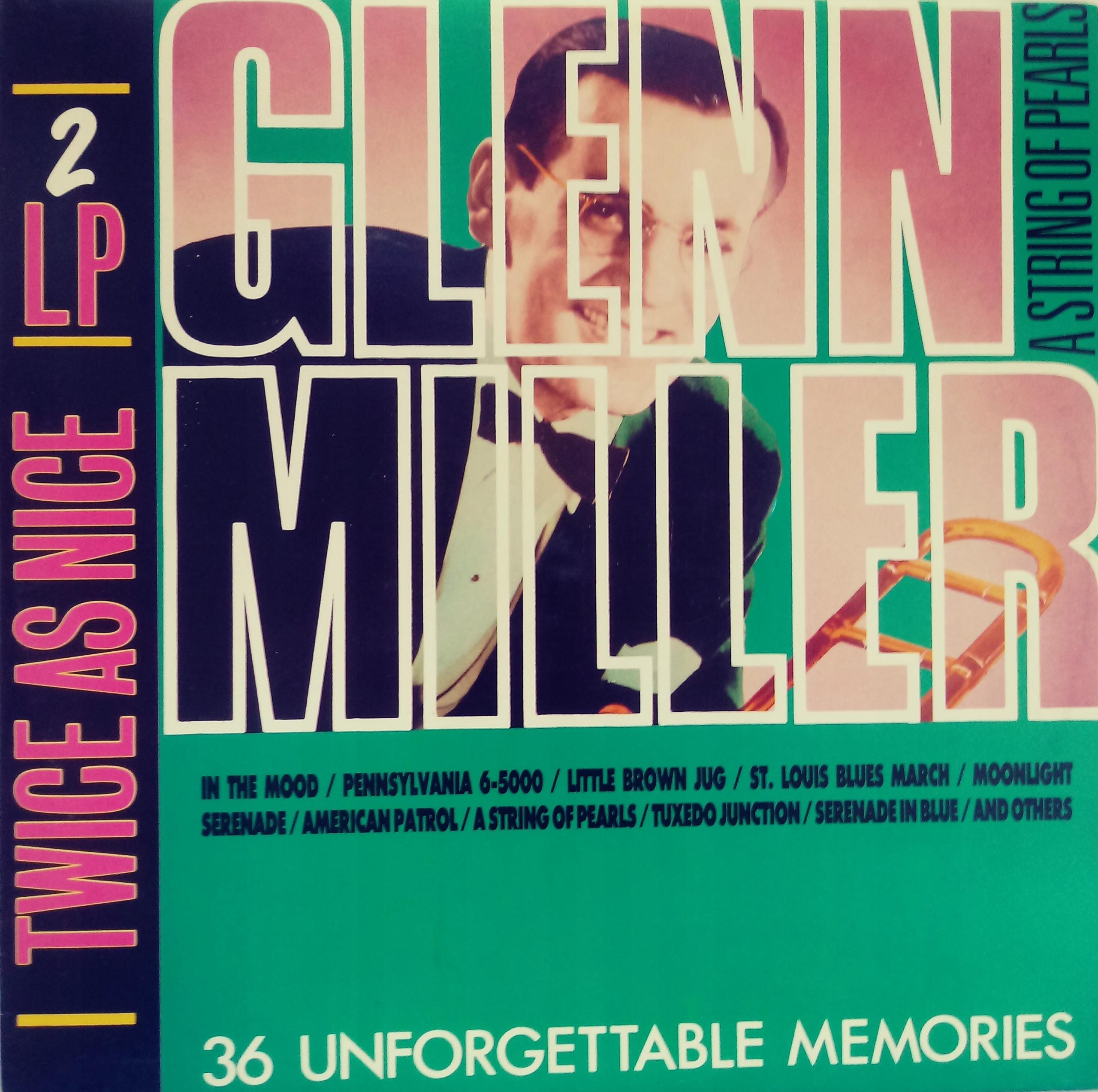 Item 36 Unforgettable Memories of Glenn Miller 2LP (vinyl)