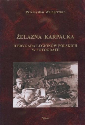 II бригада польских легионов в фотографии
