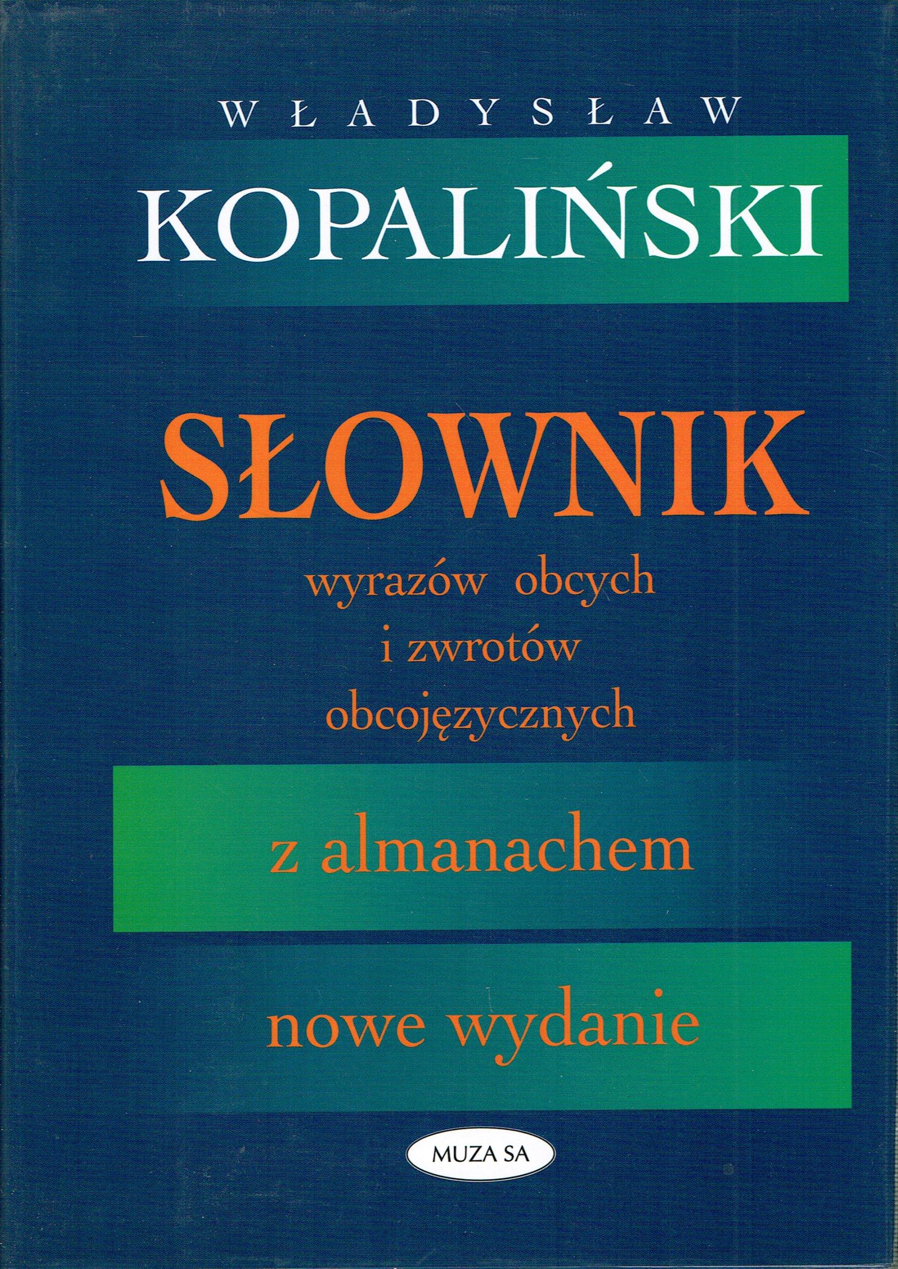 Slownik Wyrazow Obcych I Zwrotow Kopalinski 38d 7225781176 Allegro Pl