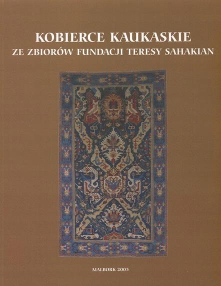 Kobierce kaukaskie Teresa Sahakian