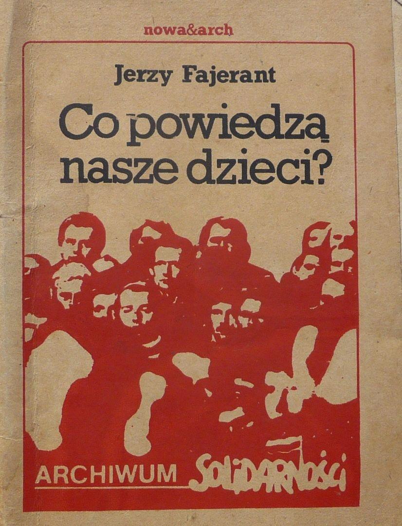 Co powiedzą nasze dzieci – Jerzy Fajerant