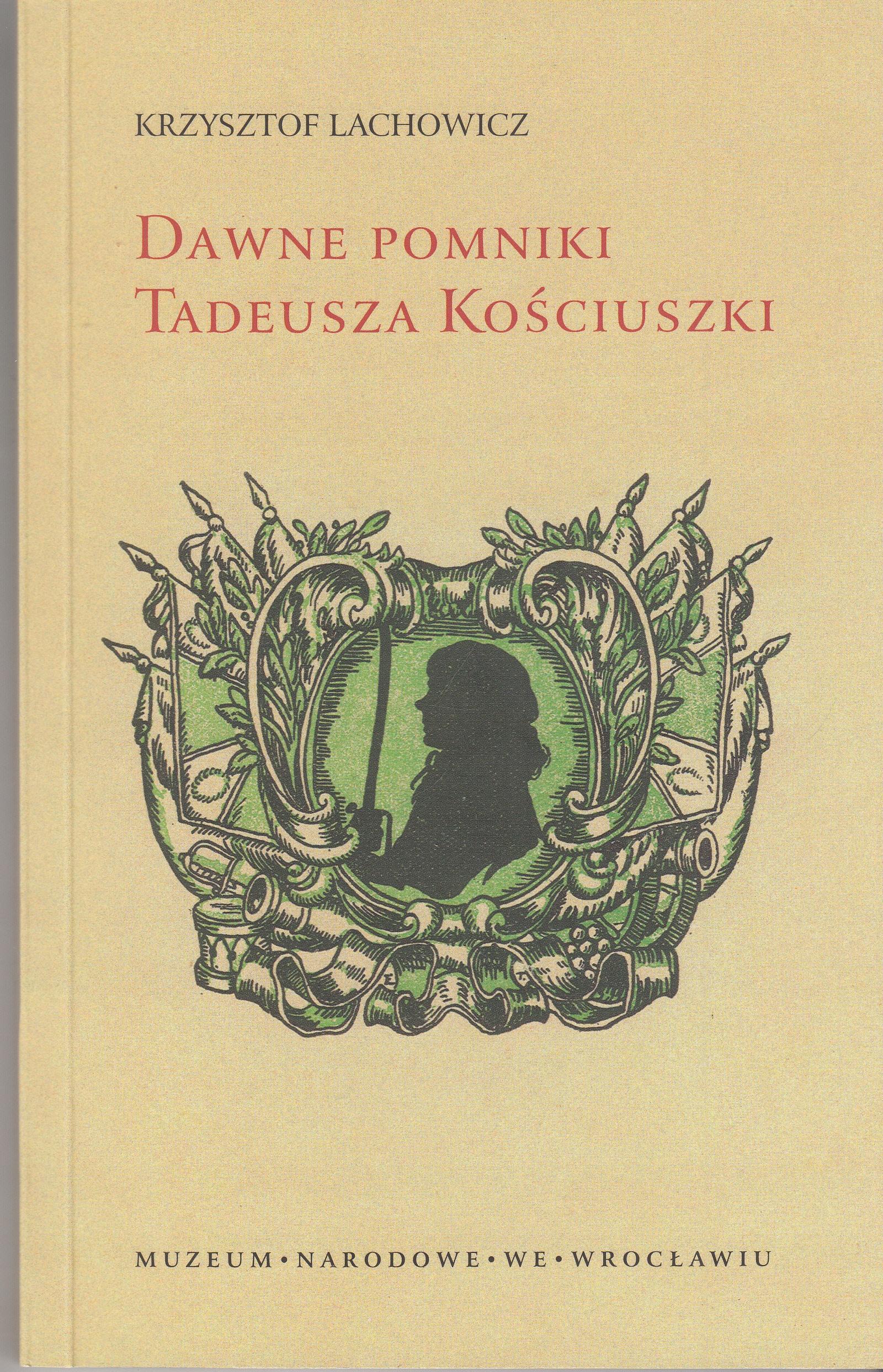 Тадеуш Костюшко Бывшие памятники