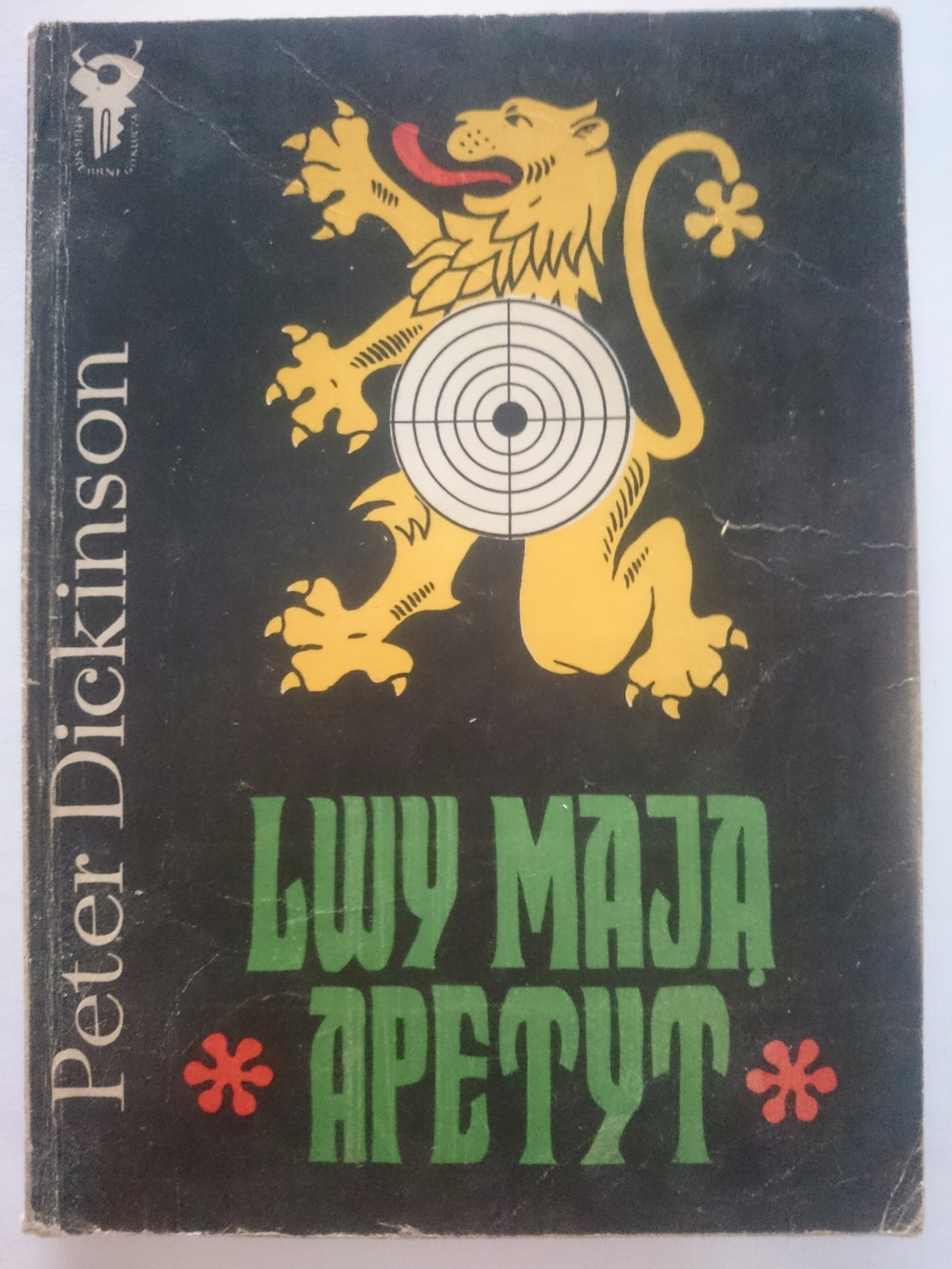 Znalezione obrazy dla zapytania Peter Dickinson : Lwy mają apetyt