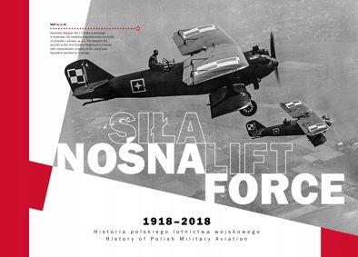 Sila Nosna 1918 2018 Historia Polskiego Lotnictwa 139 Zl Allegro Pl Raty 0 Darmowa Dostawa Ze Smart Warszawa Stan Nowy Id Oferty 7849605235