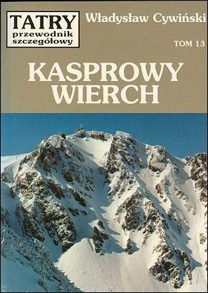 Kasprowy Wierch, Władysław Cywiński Tatry - vol. 13