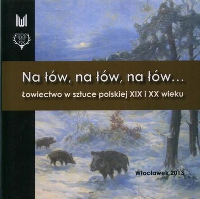 На охоте Охота в польском искусстве