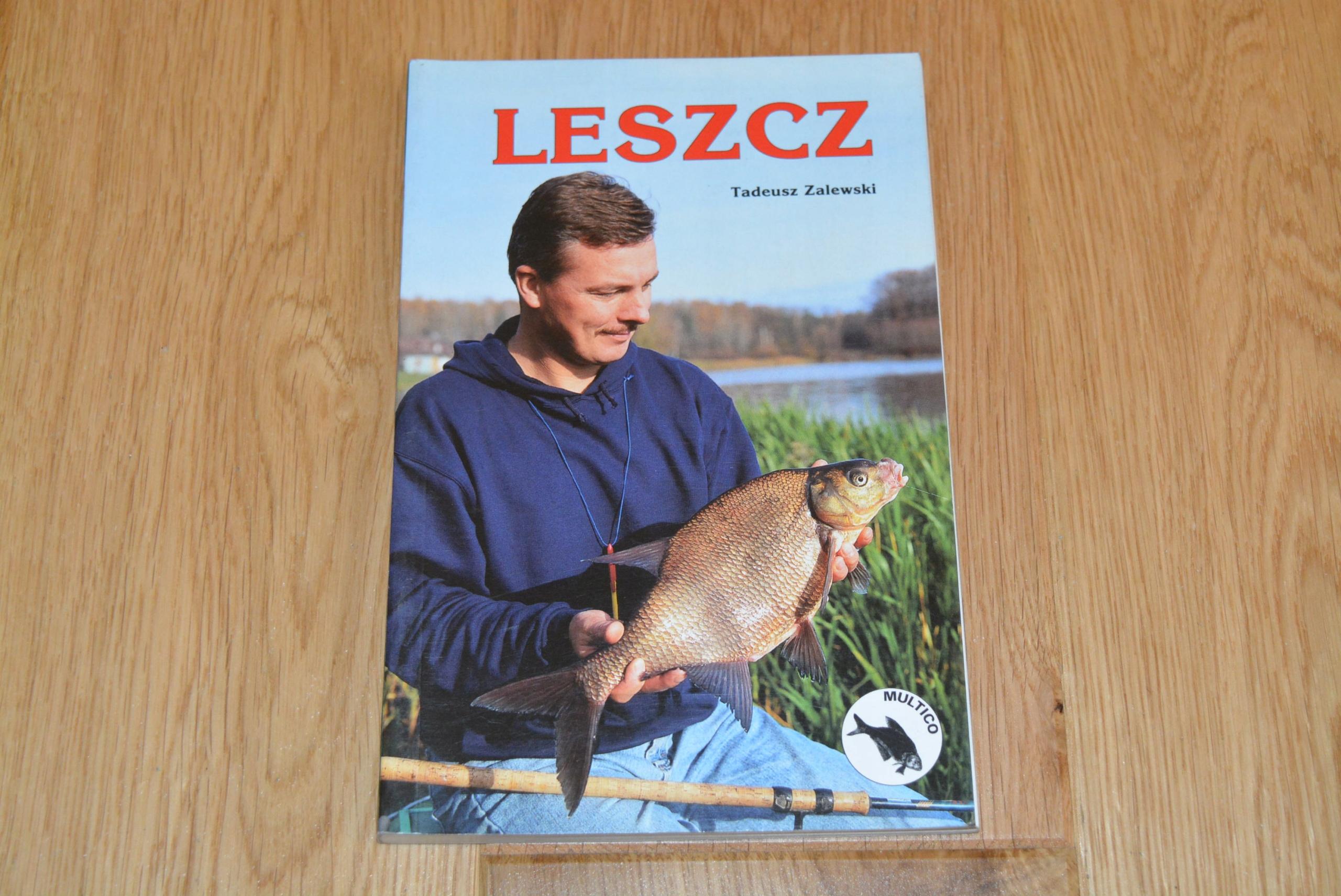 Leszcz - Tadeusz Zalewski Multico (monografie ryb)