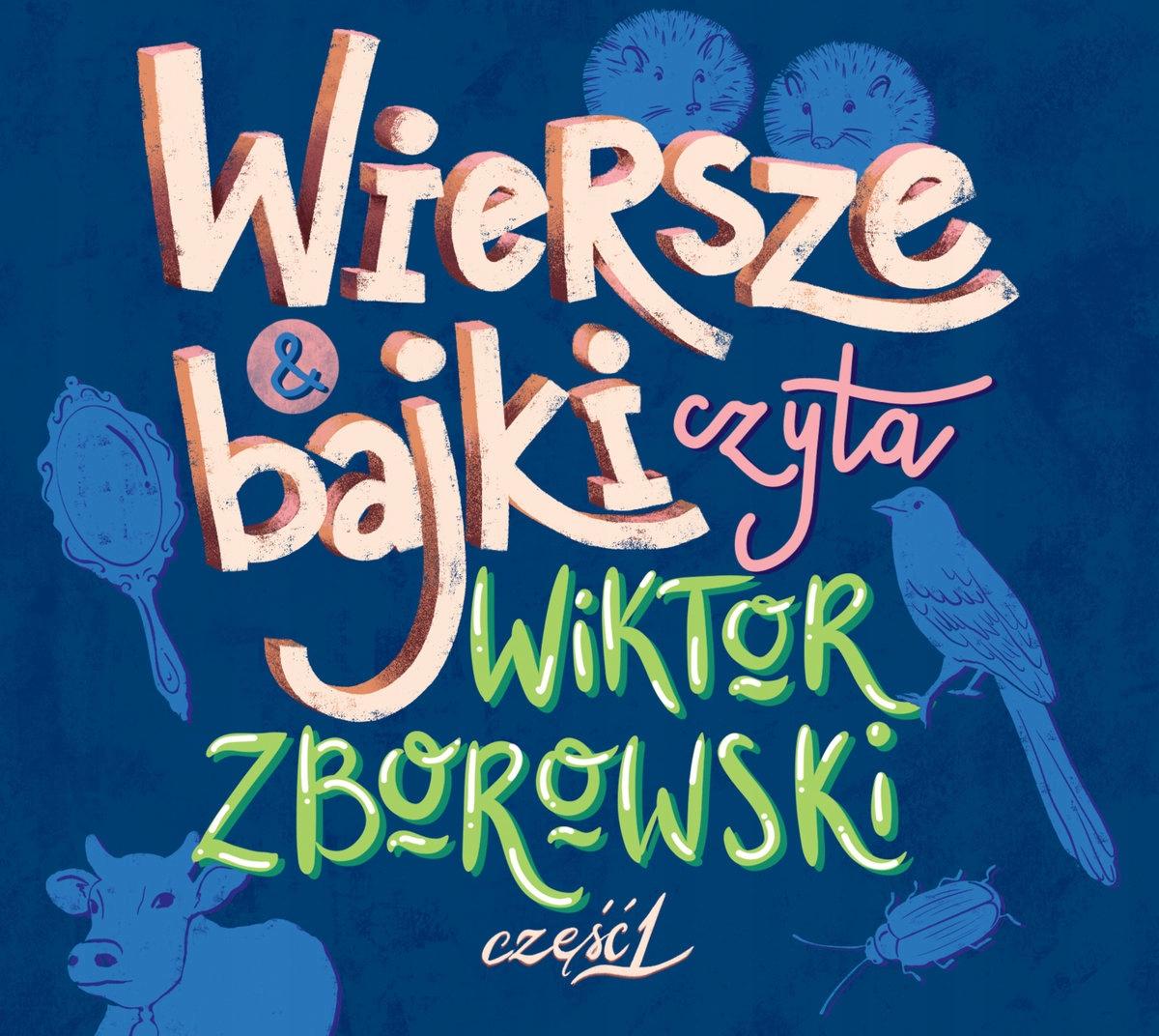 Wiktor Zborowski Wiersze I Bajki Część 1 Cd