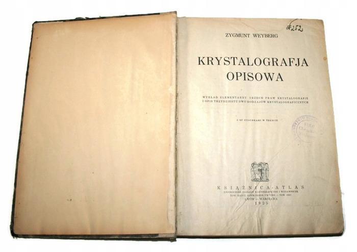 Popisná kryštalatografia Z. Weyberg 1925