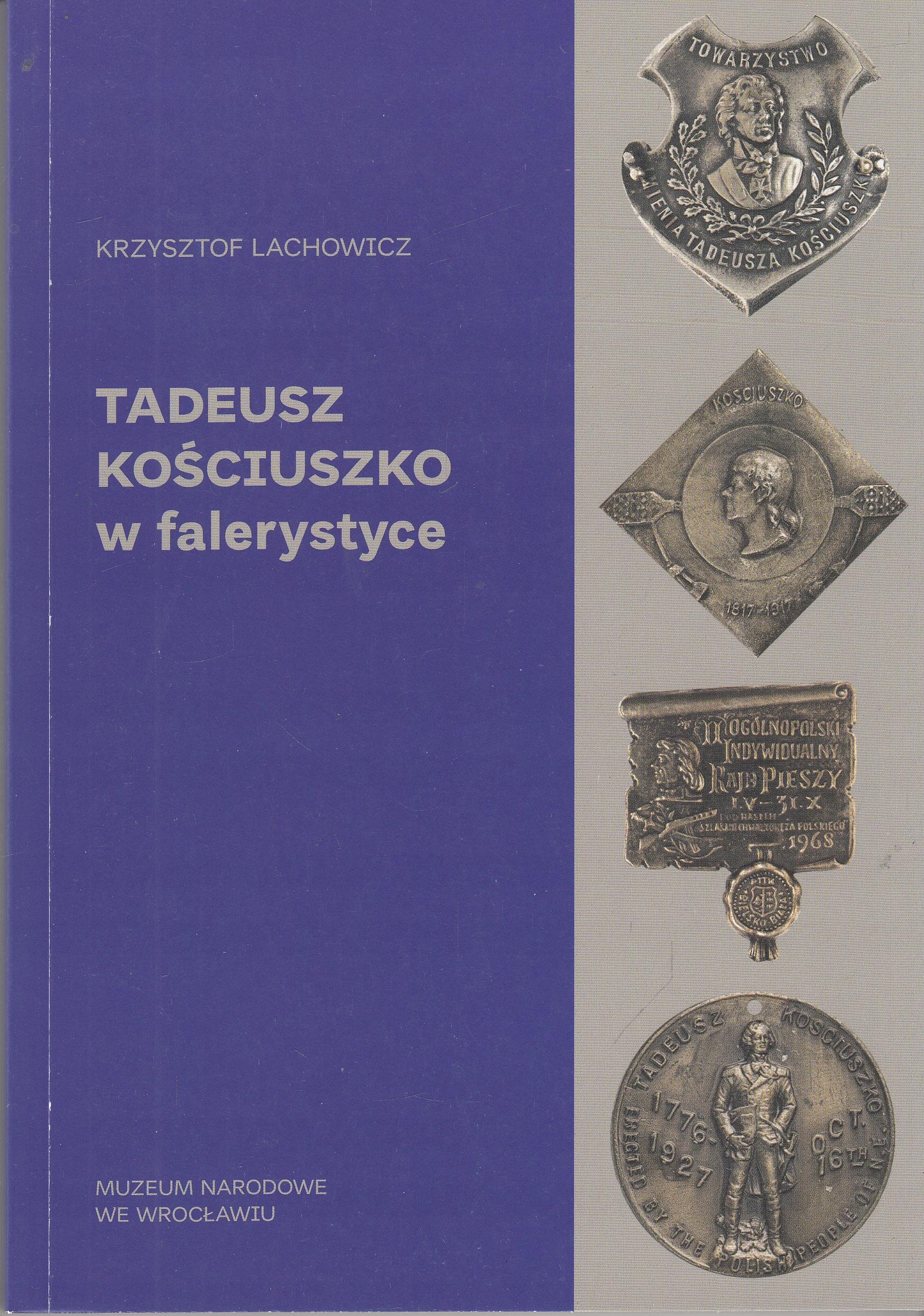 Tadeusz Kościuszko w falerystyce biżuteria
