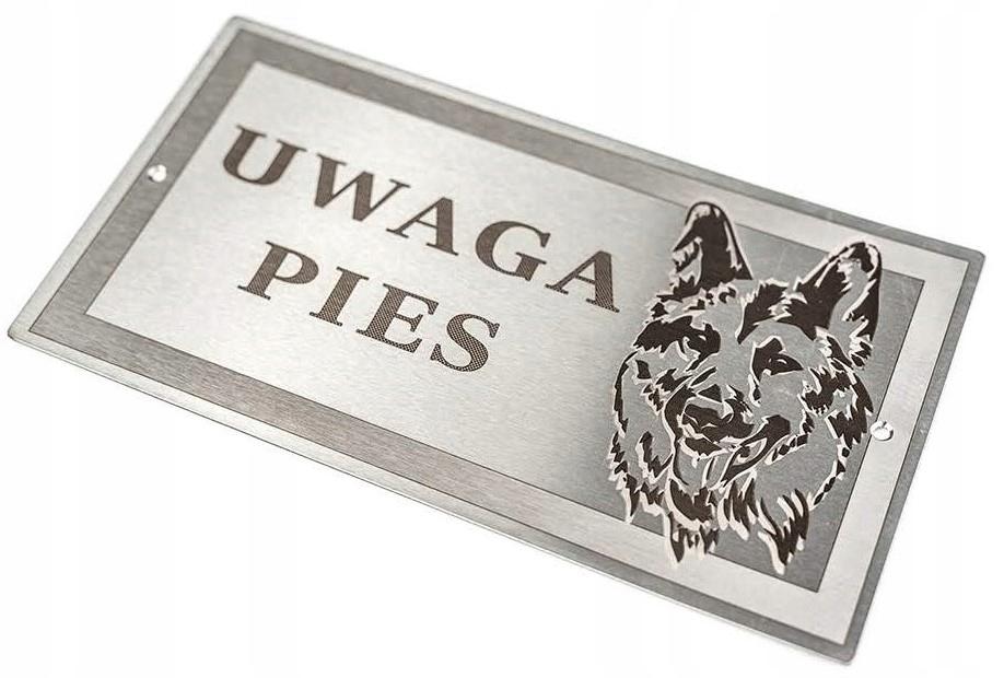 Tabliczka UWAGA PIES - stal nierdzewna INOX laser