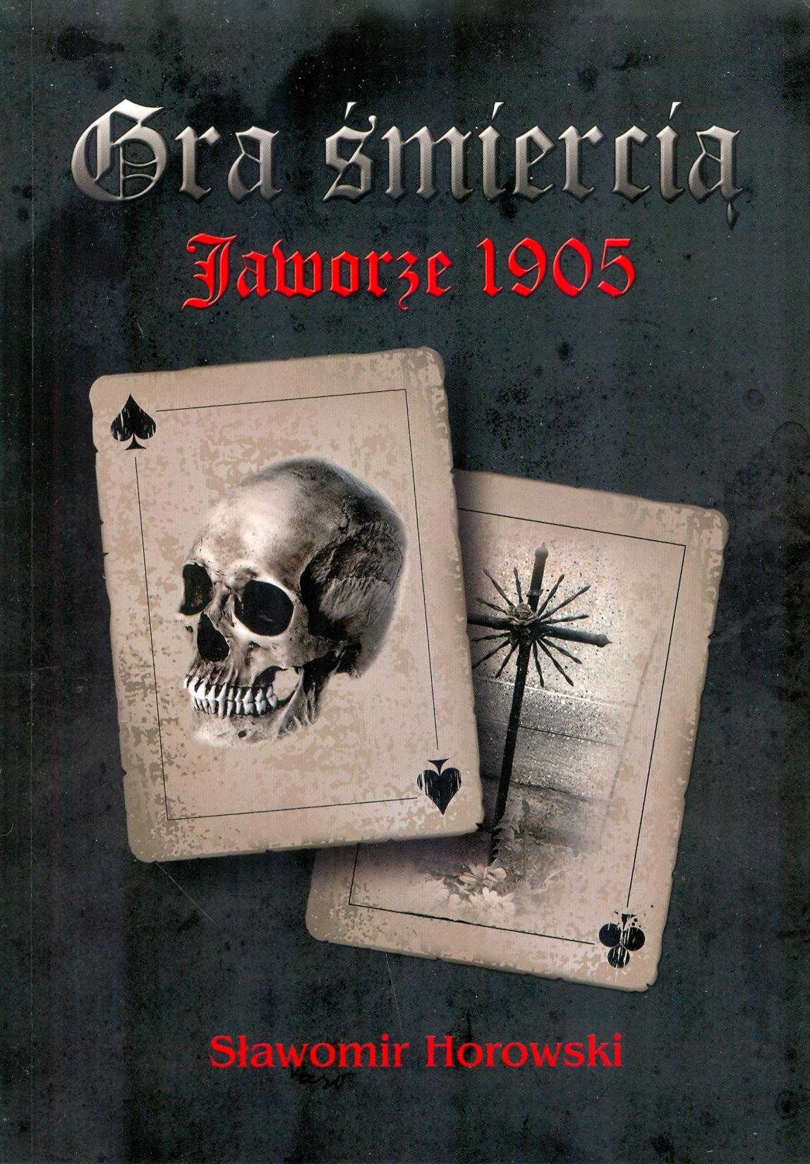 Detektív retro Hra smrti Jaworze 1905 Horowski