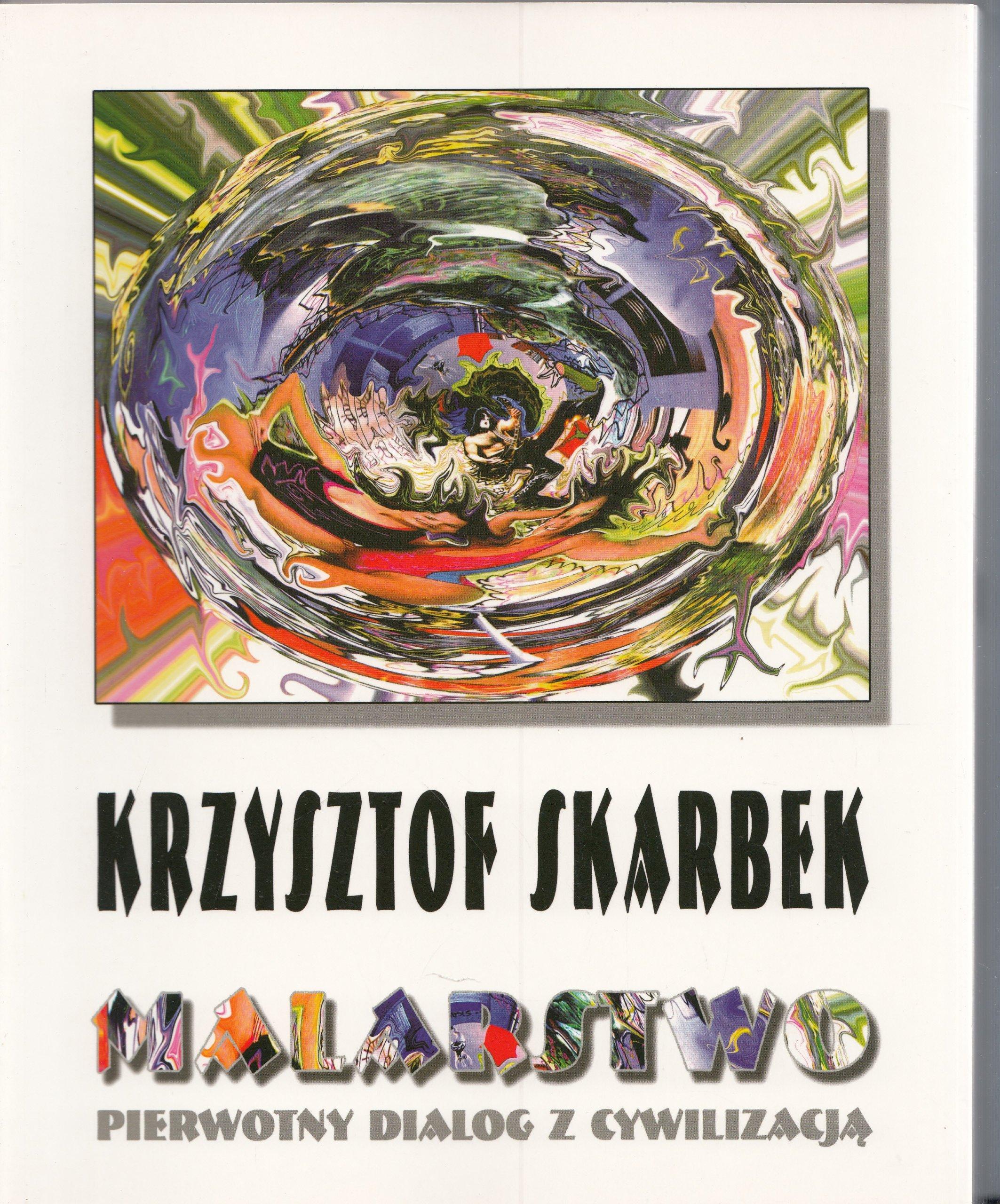 Кшиштоф Скарбек Альбом живописи неоэкспрессионизм