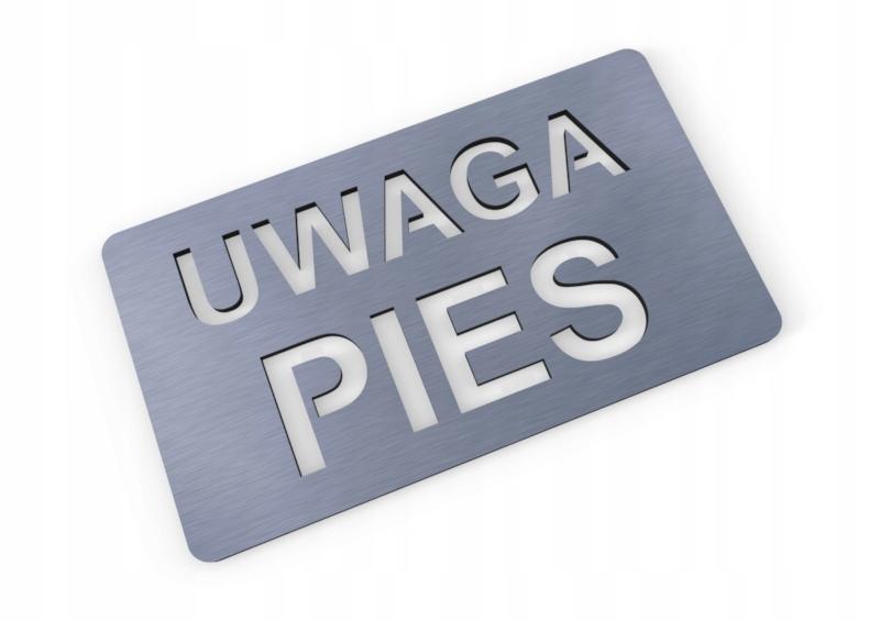 UWAGA PIES tabliczka ostrzegawcza tablica ALU FVAT