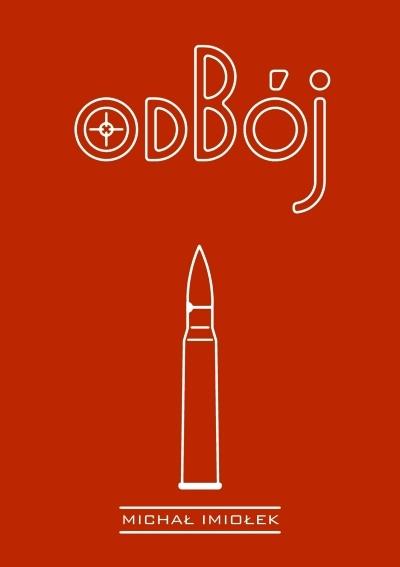 ODBÓJ - powieść o Wojsku Polskim