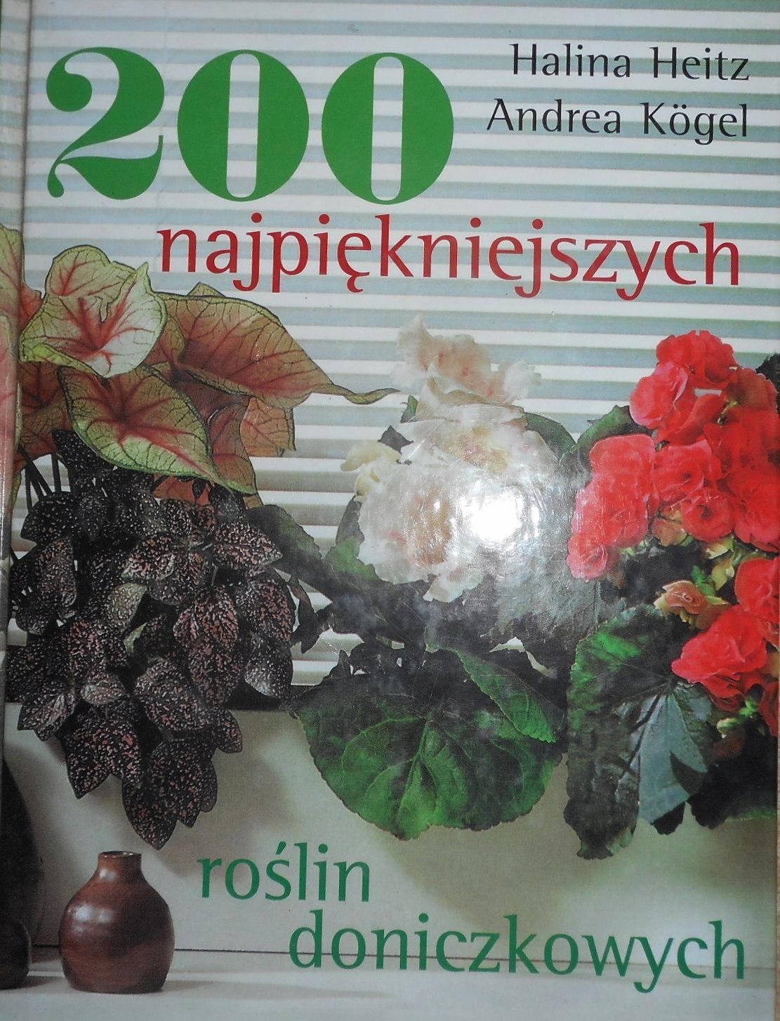 200 najpiękniejszych roślin doniczkowych Heitz