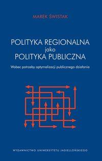 Polityka regionalna Unii Europejskiej jako polityk