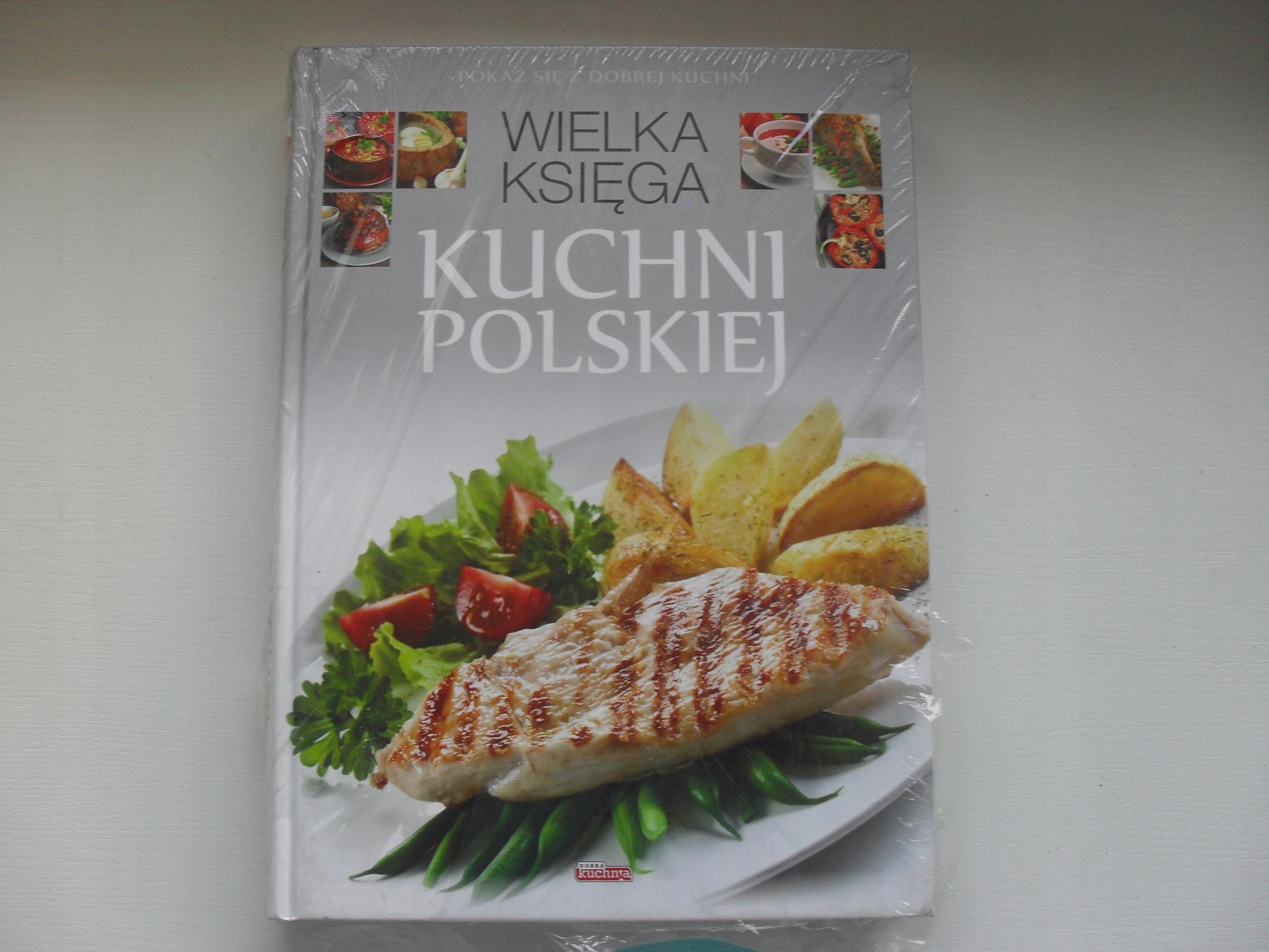 Wielka Księga Kuchni Polskiej 7721714325 Oficjalne