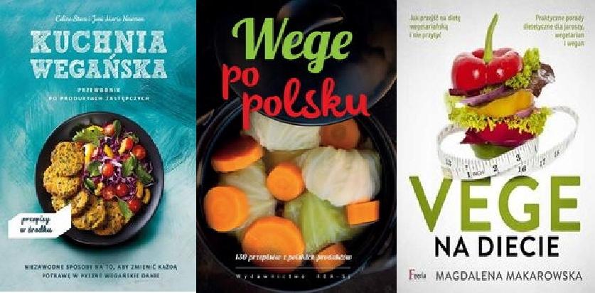 Kuchnia Wegańska Wege Po Polsku Vege Na Diecie