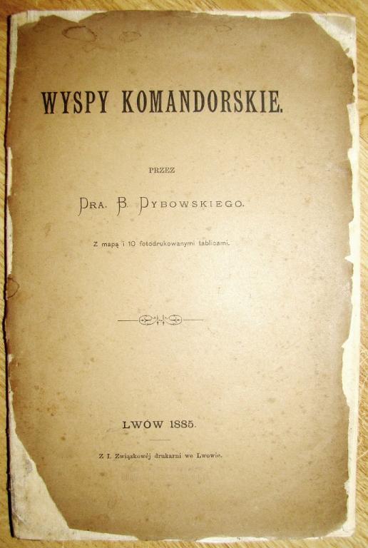 1885 Dybowski WYSPY KOMANDORSKIE mapa fotodruki !