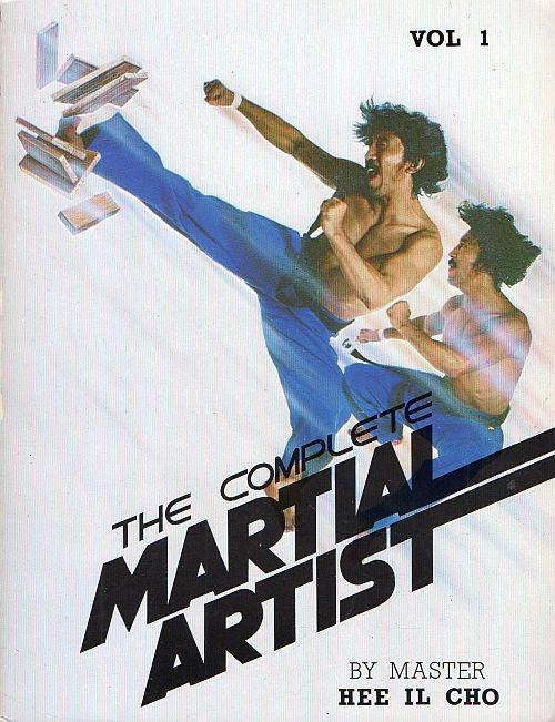 Complete Martial Arts Master Hee Il Cho Taekwondo