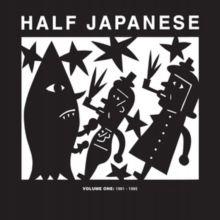 Half Japanese - Volume 1: 1981-1985 Vinyl / 12