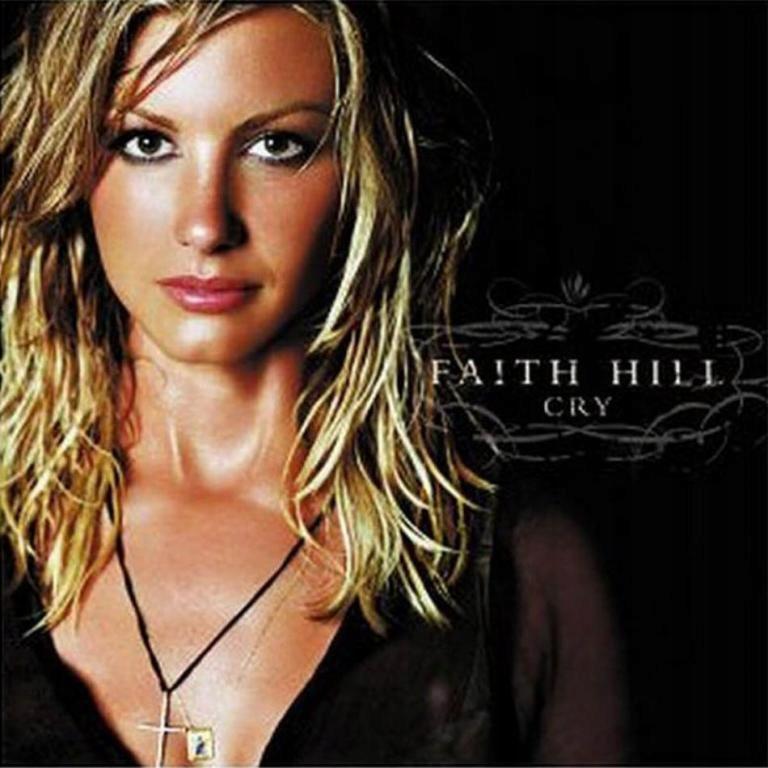 FAITH HILL Cry SPECIAL Zawiera Multimedia WARTO !