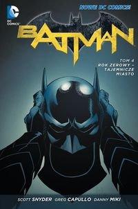 Snyder Scott - Batman Rok zerowy Tajemnicze