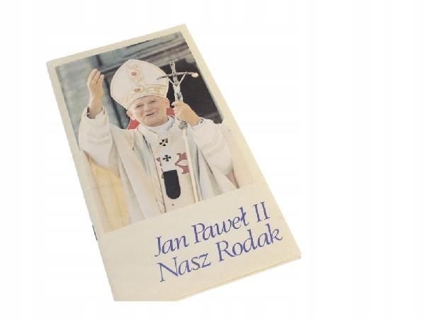 Jan Paweł II Nasz rodak