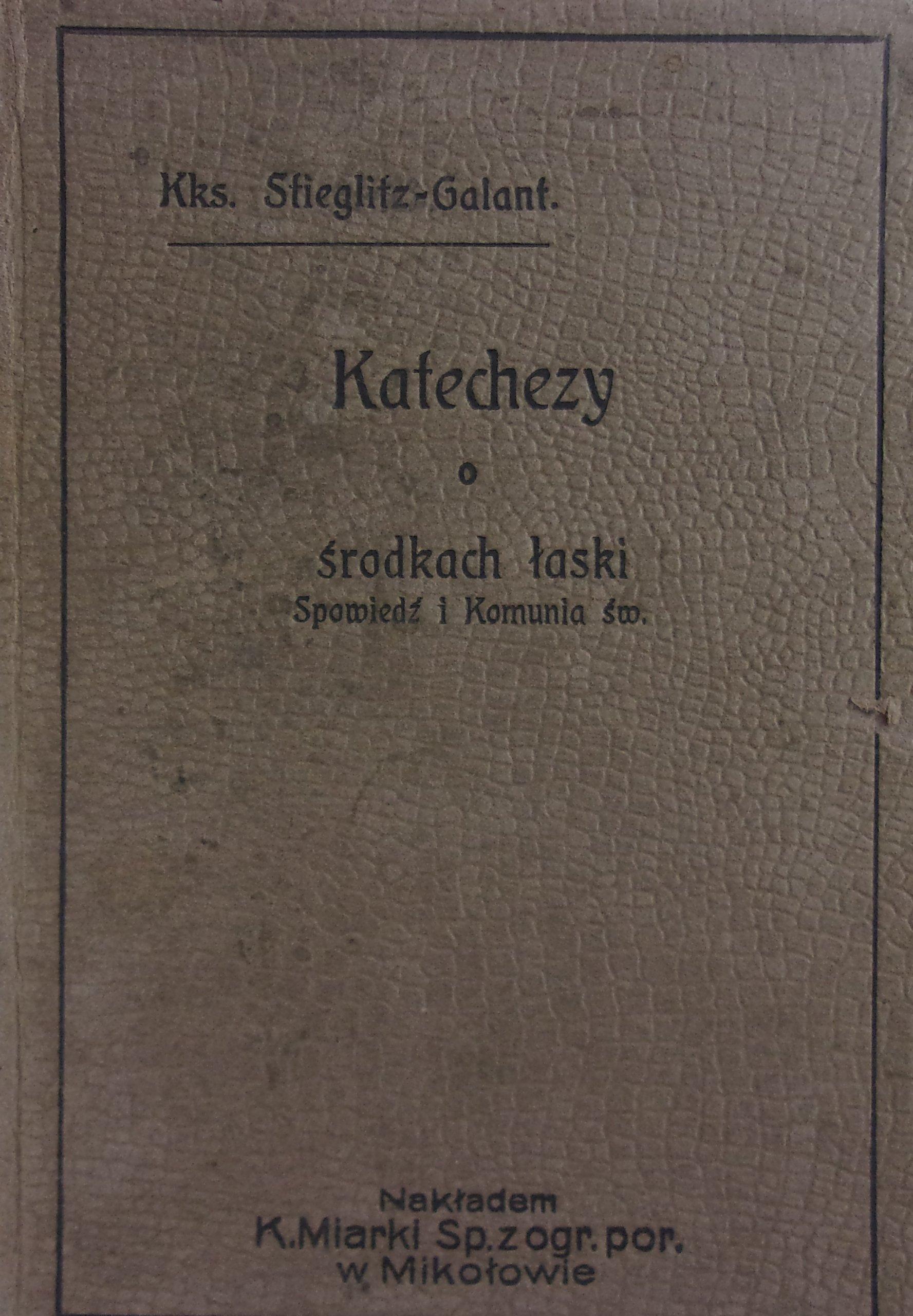 Katechezy o środkach łaski 1909 r.