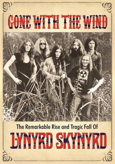 Lynyrd Skynyrd -Gone With The Wind [DVD] [NTSC]