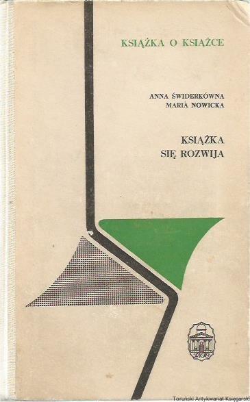 Książka się rozwija A. Świderkówna Bibliologia