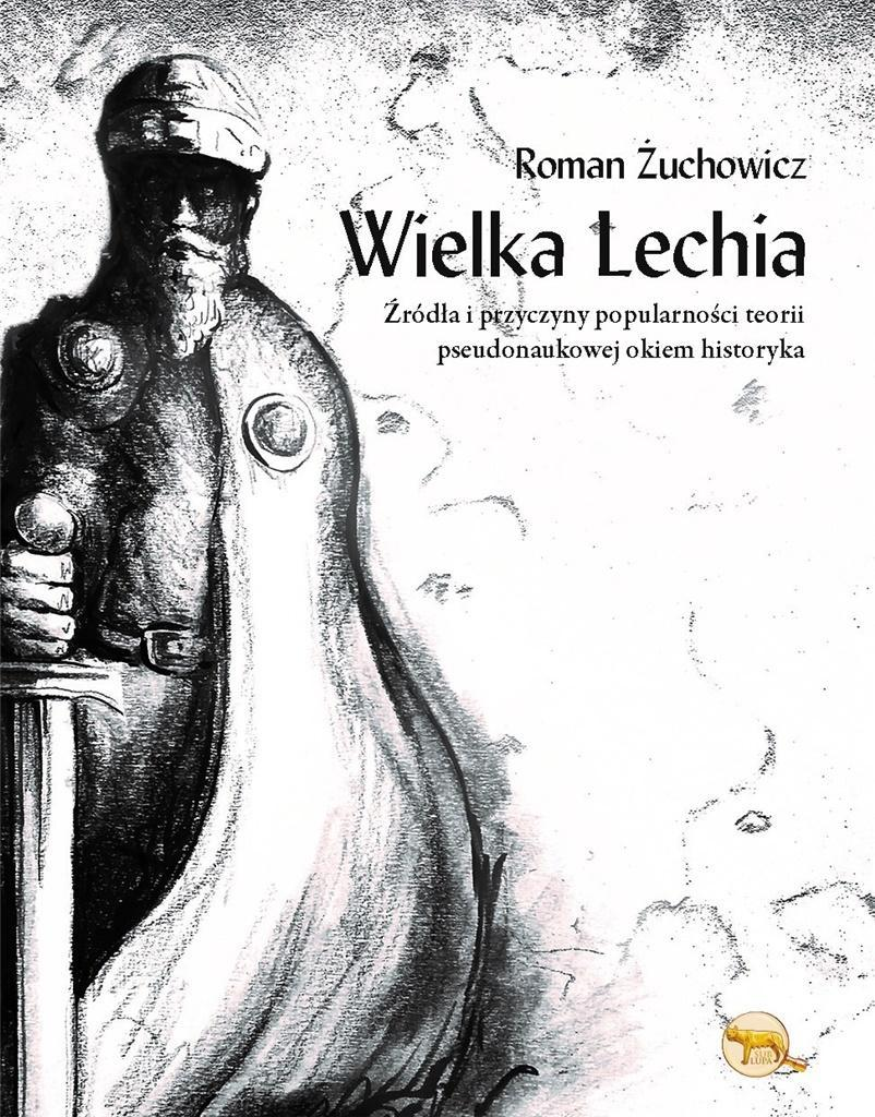 WIELKA LECHIA, ROMAN ŻUCHOWICZ