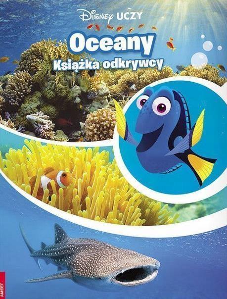 DISNEY UCZY. GDZIE JEST DORY. OCEANY