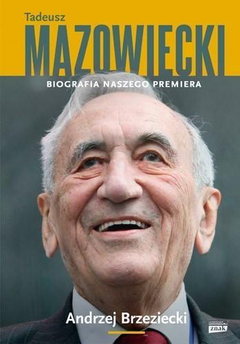 Tadeusz Mazowiecki. Biografia naszego premiera ŁÓD