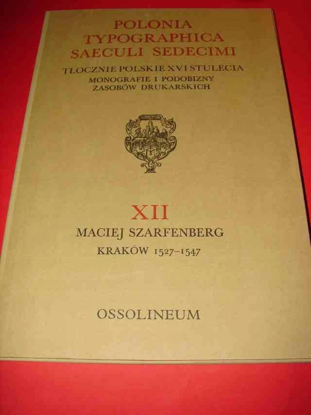 POLONIA TYPOGRAPHICA. XII. M. SZARFENBERG