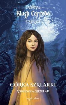 Corka Szklarki, t. II /seria Blask Corredo/ Eb