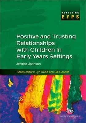 Positive and Trusting Relationships with Children